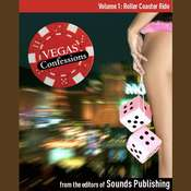 Vegas Confessions 1: Roller Coaster Ride, by the Editors of Sounds Publishing