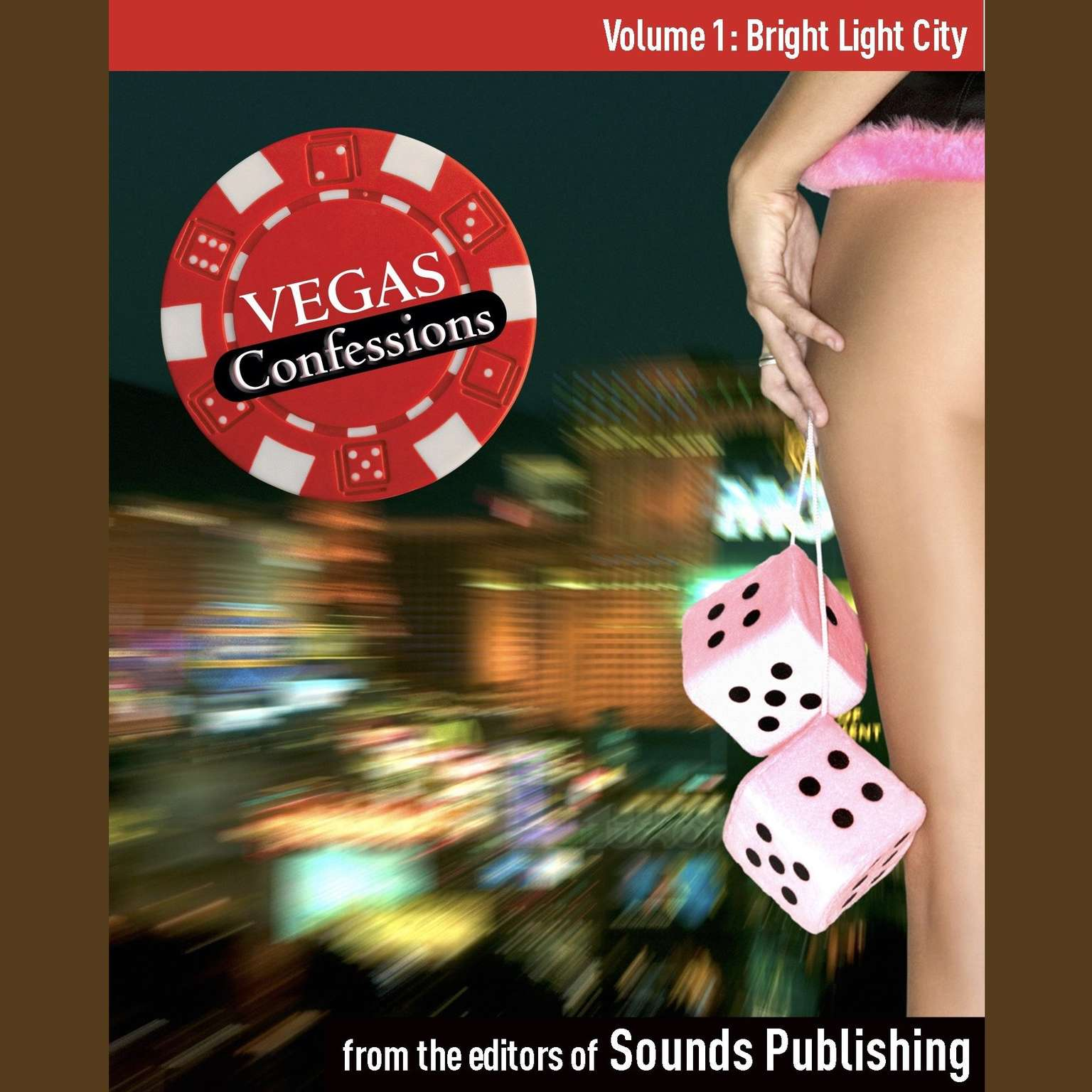 Printable Vegas Confessions 1: Bright Light City Audiobook Cover Art