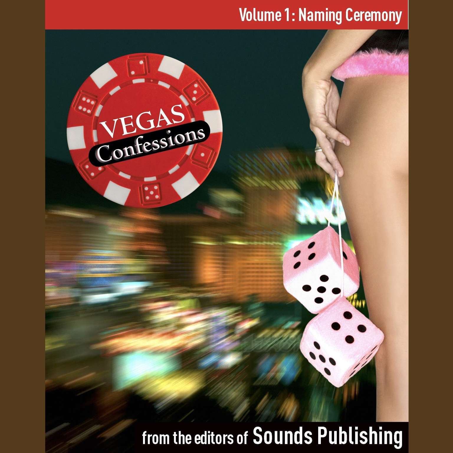 Printable Vegas Confessions 1: Naming Ceremony: Naming Ceremony Audiobook Cover Art