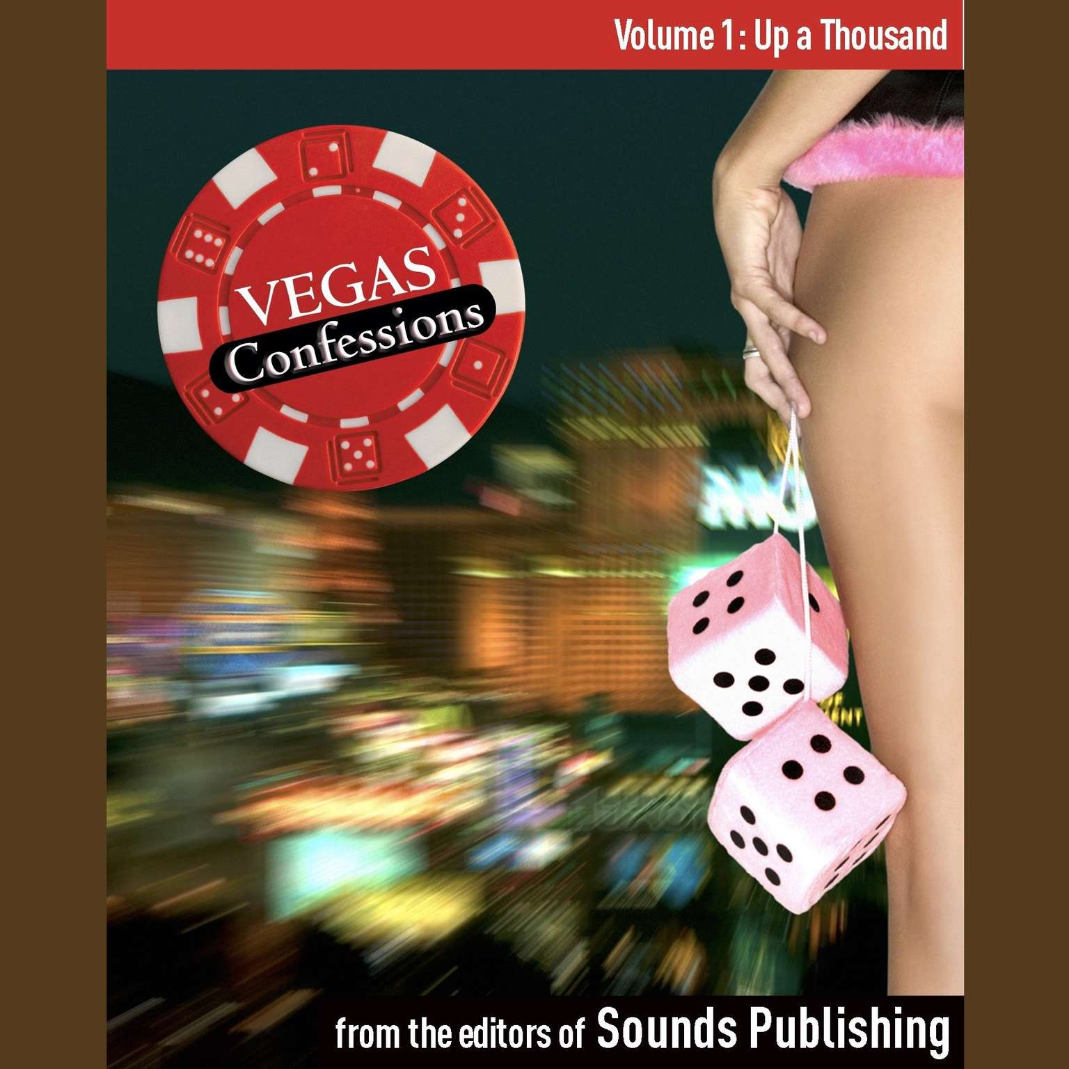 Printable Vegas Confessions 1: Up a Thousand Audiobook Cover Art