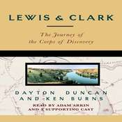 Lewis & Clark: The Journey of the Corps of Discovery, by Dayton Duncan, Ken Burns