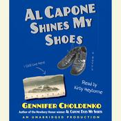 Al Capone Shines My Shoes, by Gennifer Choldenko