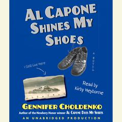 Al Capone Shines My Shoes Audiobook, by Gennifer Choldenko