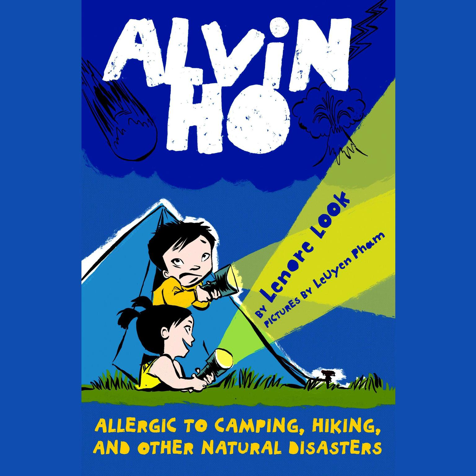 Printable Alvin Ho: Allergic to Camping, Hiking, and Other Natural Disasters: Alvin Ho #2 Audiobook Cover Art
