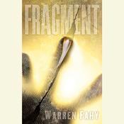 Fragment: A Novel, by Warren Fahy