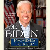Promises to Keep: On Life and Politics, by Joe Biden