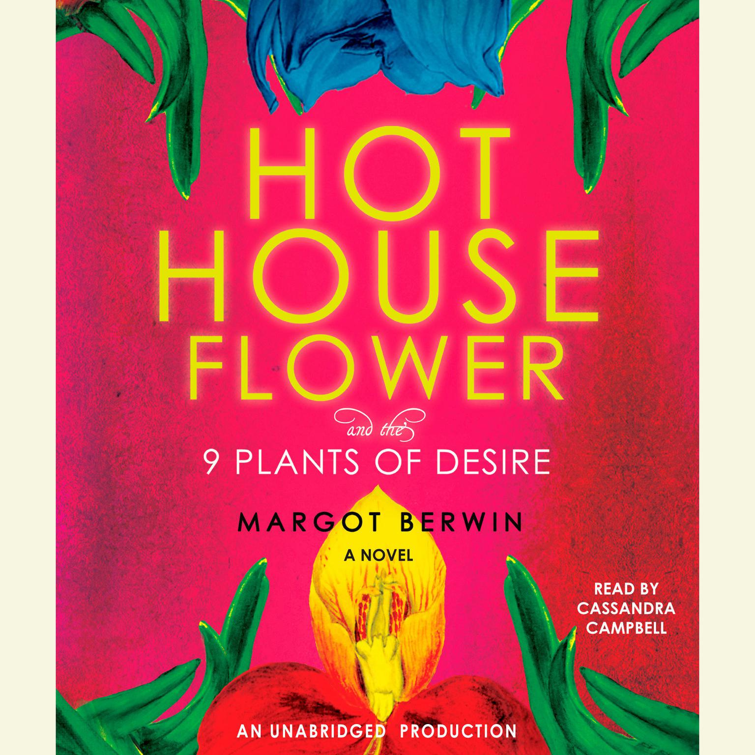 Printable Hothouse Flower and the Nine Plants of Desire: A Novel Audiobook Cover Art