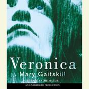Veronica Audiobook, by Mary Gaitskill