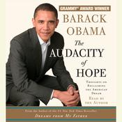 The Audacity of Hope: Thoughts on Reclaiming the American Dream, by Barack Obama