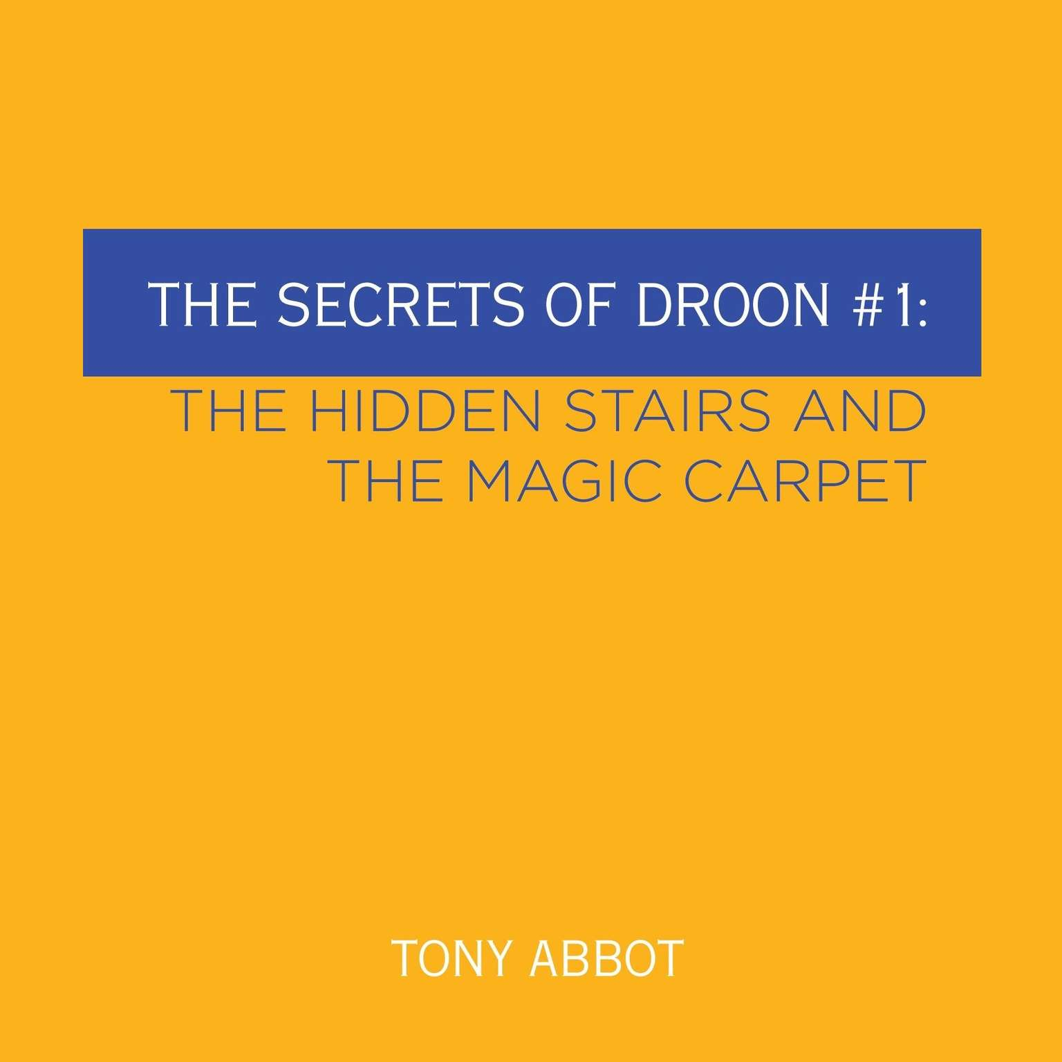Printable The Secrets of Droon #1: The Hidden Stairs and The Magic Carpet Audiobook Cover Art