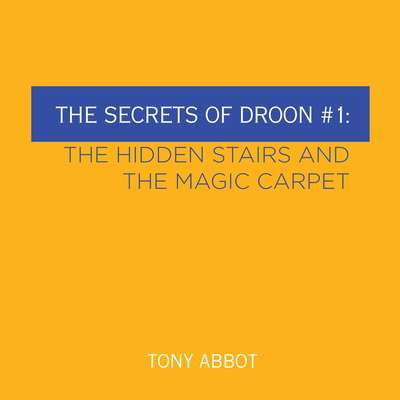 The Secrets of Droon #1: The Hidden Stairs and The Magic Carpet Audiobook, by
