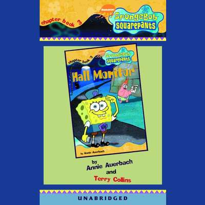 SpongeBob Squarepants #3: Hall Monitor Audiobook, by Annie Auerbach