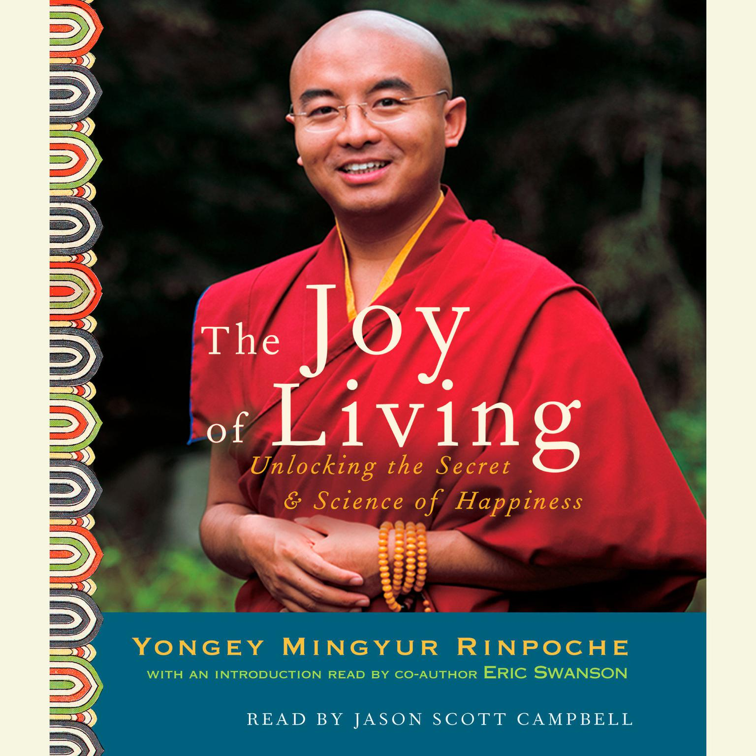 Printable The Joy of Living: Unlocking the Secret and Science of Happiness Audiobook Cover Art
