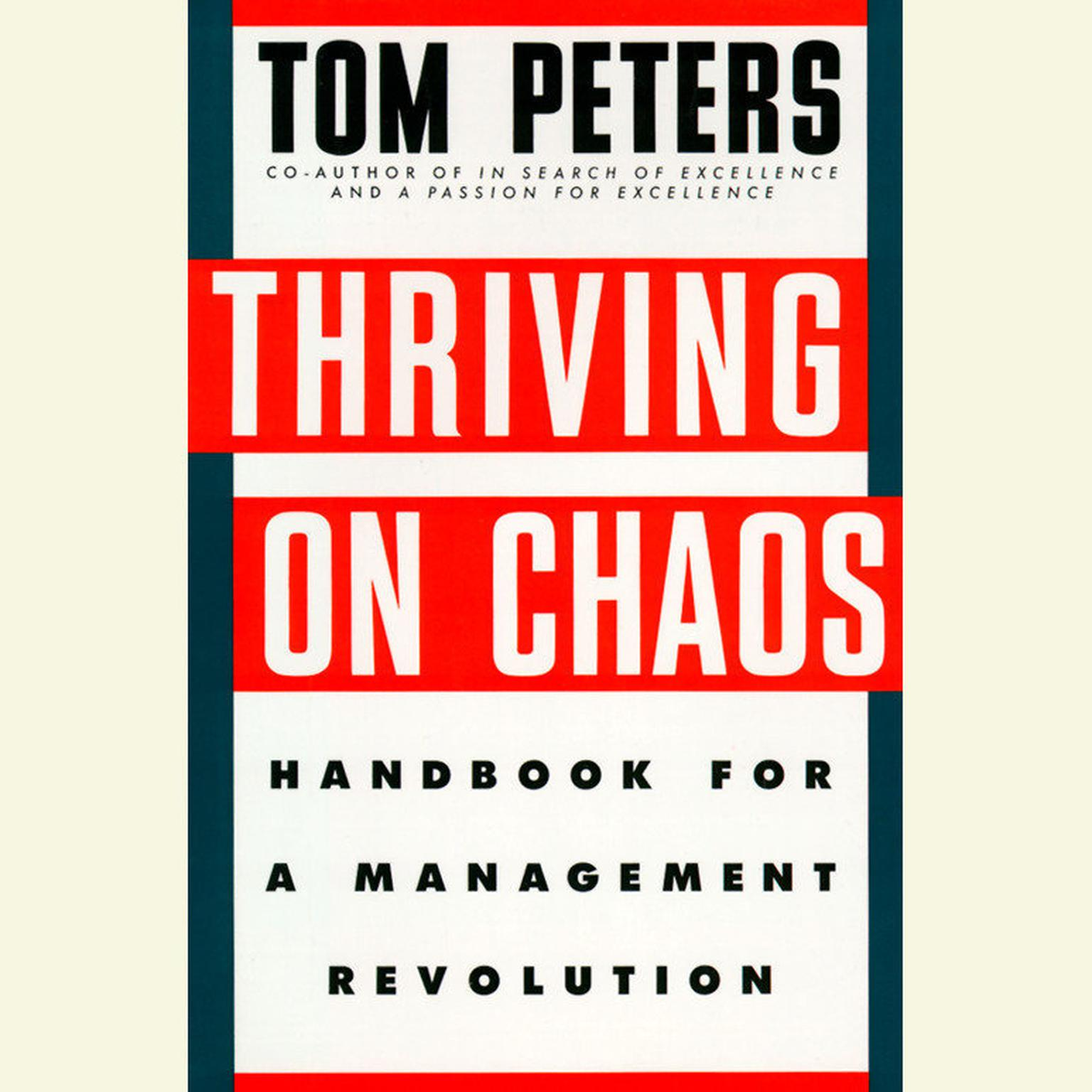 Printable Thriving on Chaos: Handbook for a Management Revolution Audiobook Cover Art