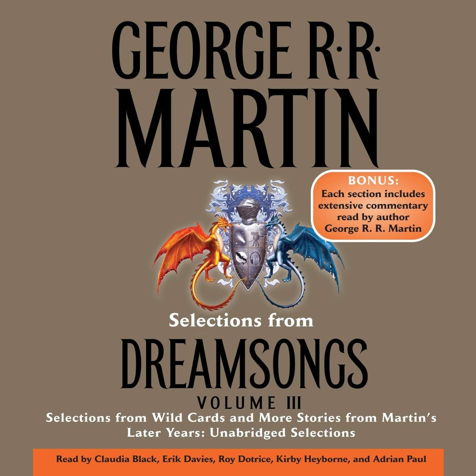 Printable Selections from Dreamsongs 3: Selections from Wild Cards and More Stories from Martin's Later Years: Unabridged Selections Audiobook Cover Art