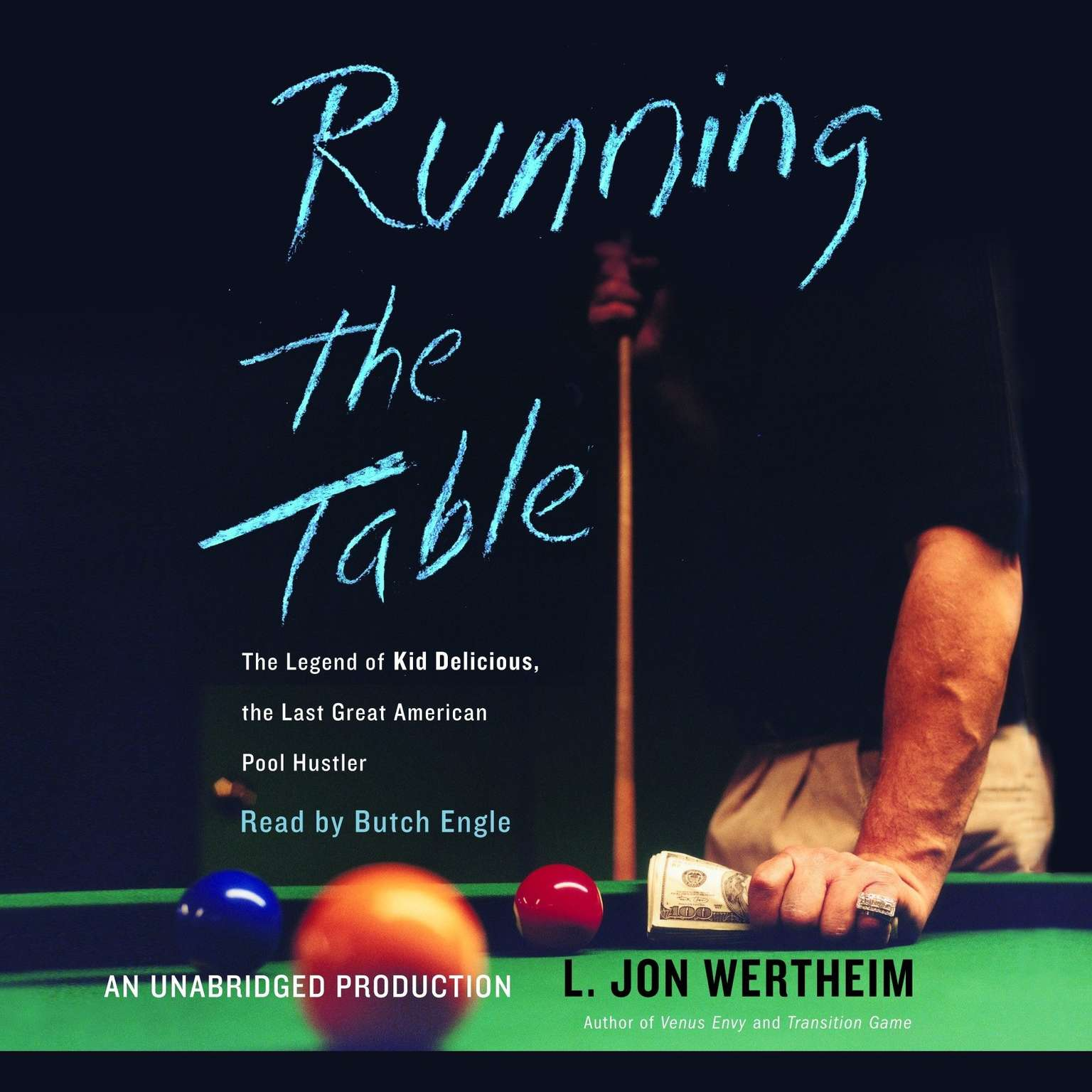 Printable Running the Table: The Legend of Kid Delicious, The Last Great American Pool Hustler Audiobook Cover Art