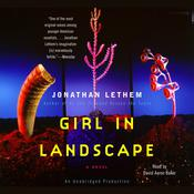 Girl in Landscape, by Jonathan Lethem
