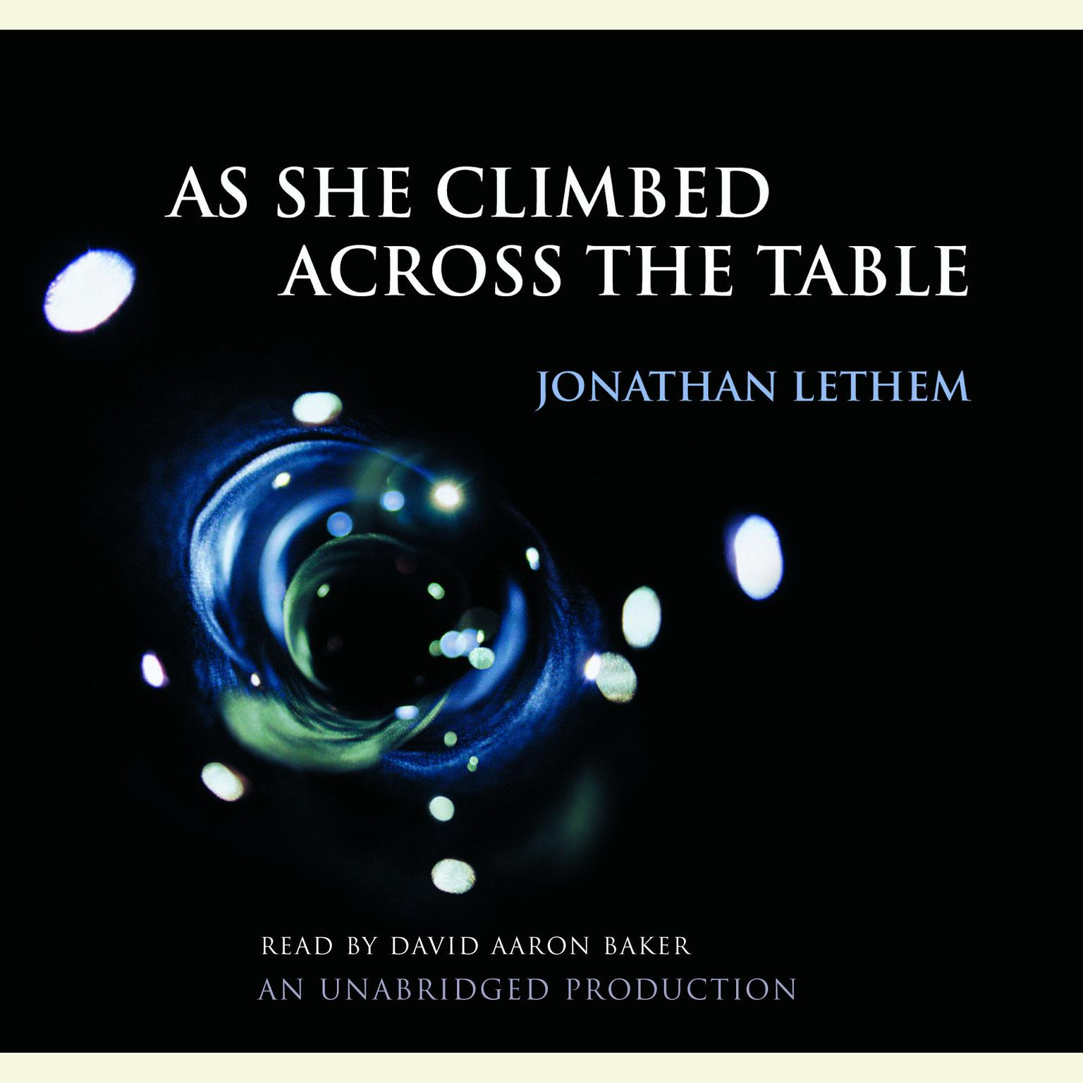 Printable As She Climbed Across the Table Audiobook Cover Art