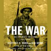 The War: An Intimate History, 1941-1945 Audiobook, by Geoffrey C. Ward, Ken Burns