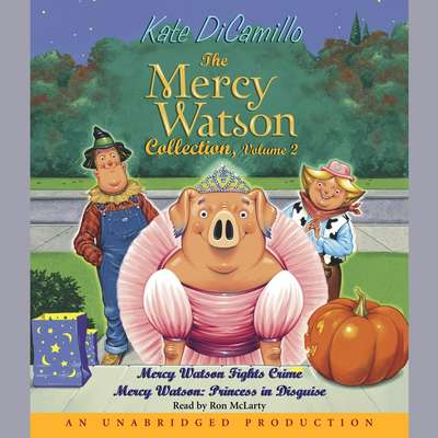 Mercy Watson #3: Mercy Watson Fights Crime Audiobook, by
