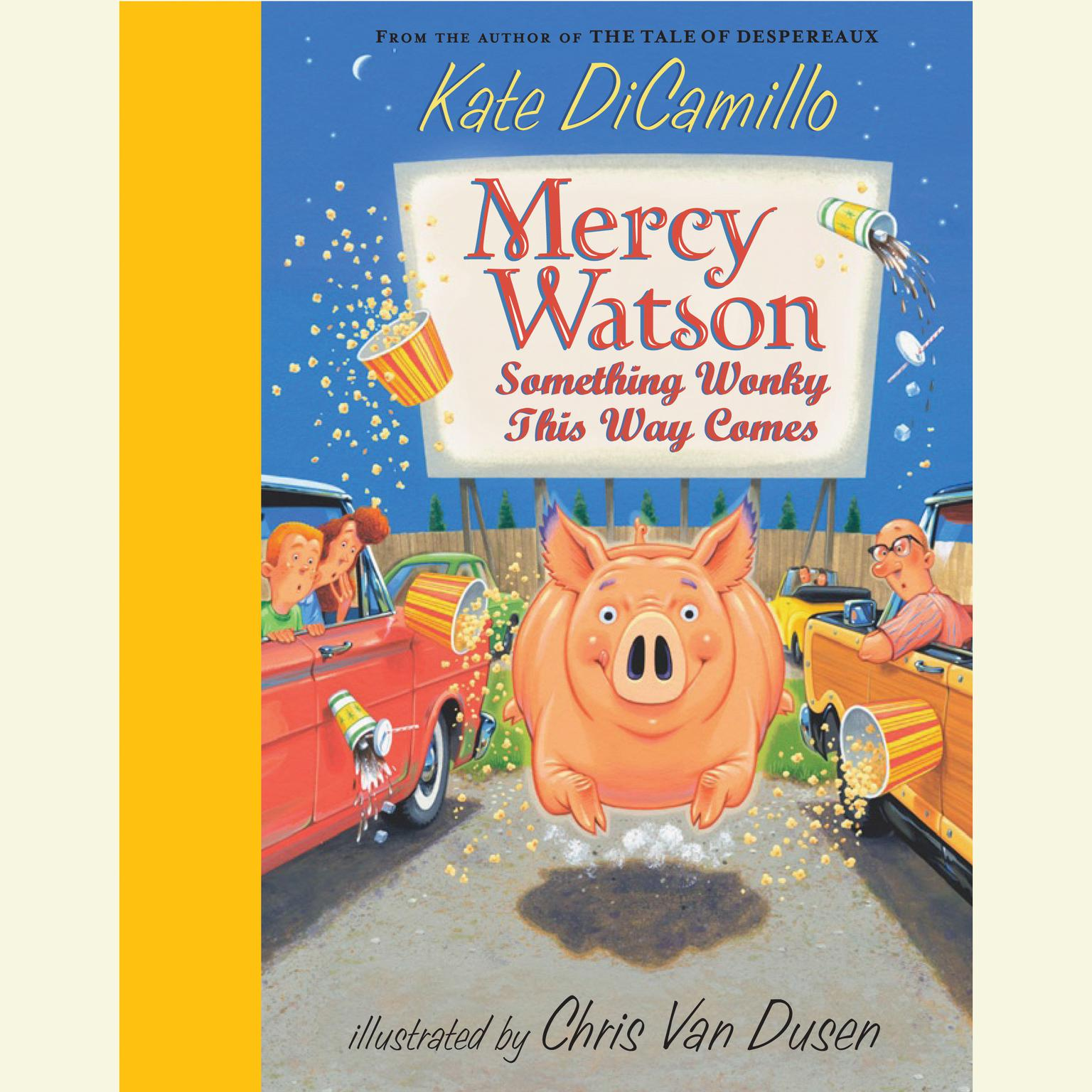 Printable Mercy Watson #6: Something Wonky This Way Comes Audiobook Cover Art
