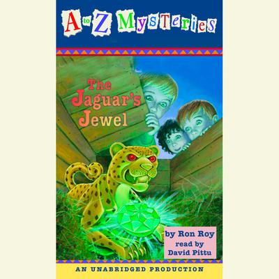 A to Z Mysteries: The Jaguar's Jewel Audiobook, by