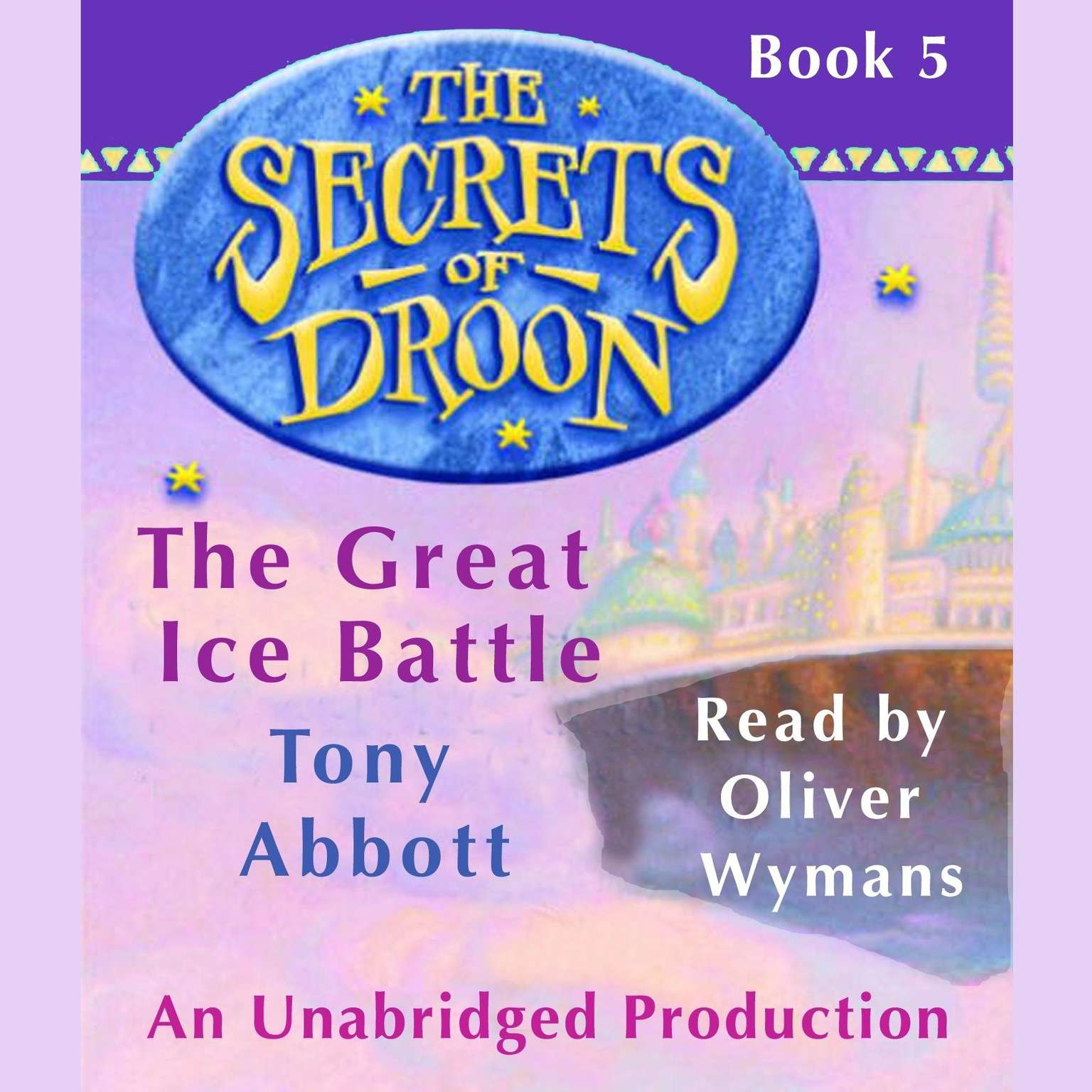 Printable The Secrets of Droon #5: The Great Ice Battle Audiobook Cover Art