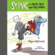 Stink and the Worlds Worst Super-Stinky Sneakers (Book #3), by Megan McDonald
