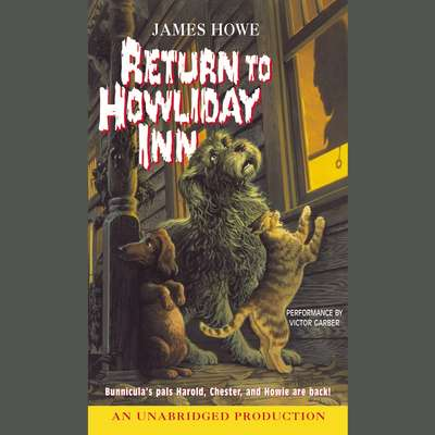 Bunnicula: Howliday Inn Audiobook, by James Howe