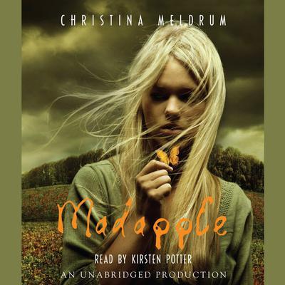 Madapple Audiobook, by Christina Meldrum
