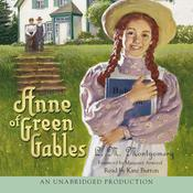 Anne of Green Gables Audiobook, by L. M. Montgomery