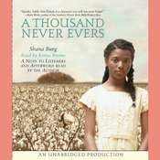 A Thousand Never Evers Audiobook, by Shana Burg