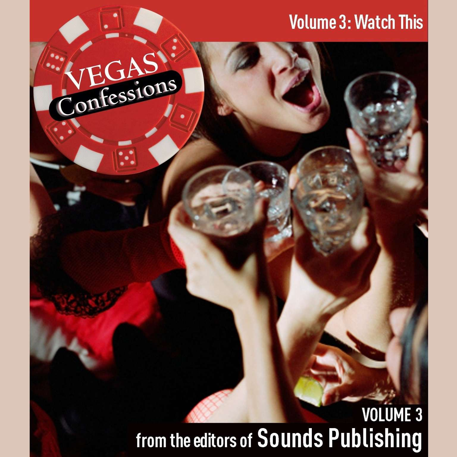 Printable Vegas Confessions 3: Watch This Audiobook Cover Art