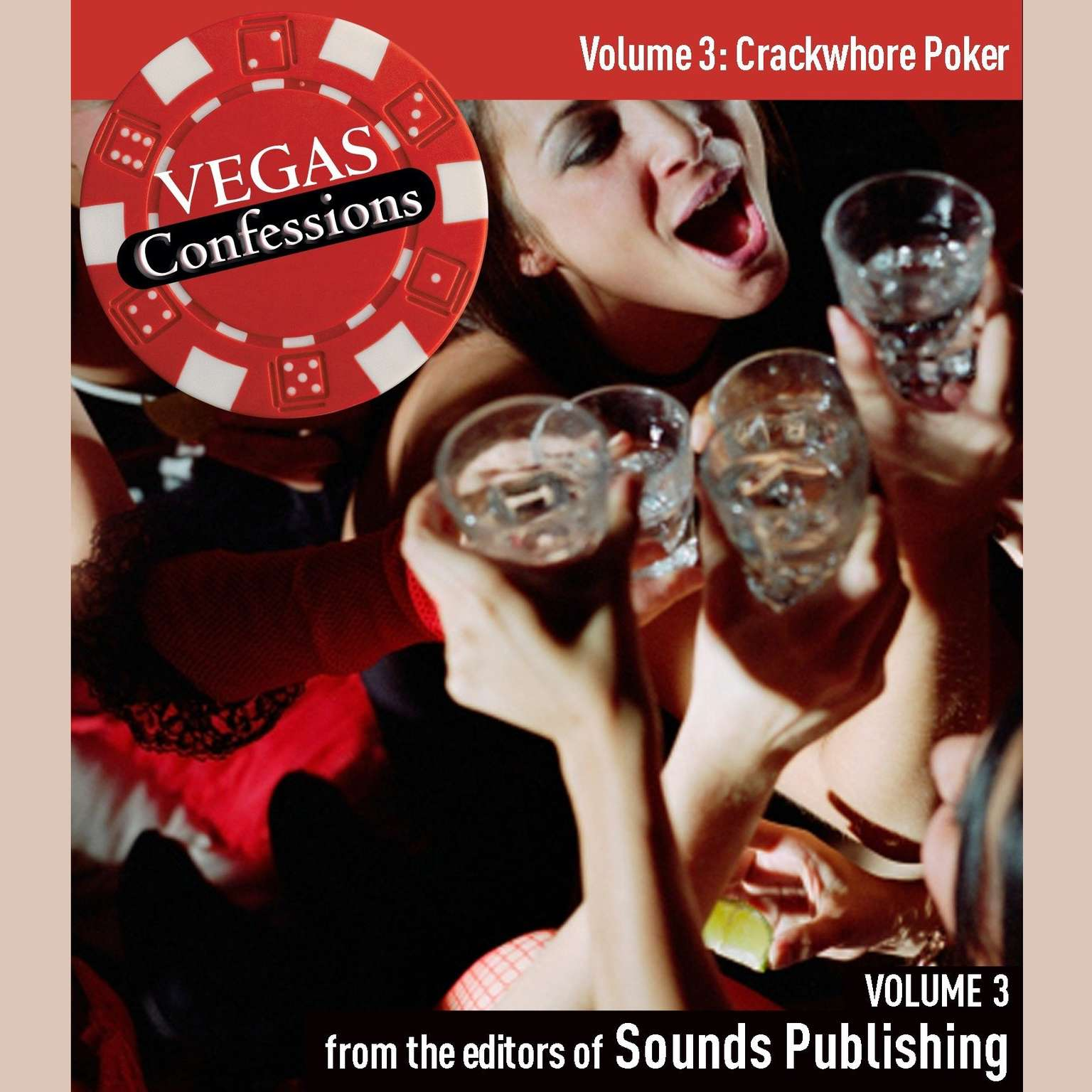 Printable Vegas Confessions 3: Crackwhore Poker Audiobook Cover Art