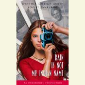 Rain is Not My Indian Name, by Cynthia Leitich Smith