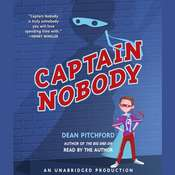 Captain Nobody Audiobook, by Dean Pitchford