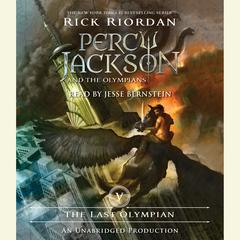 The Last Olympian: Percy Jackson and the Olympians: Book 5 Audiobook, by