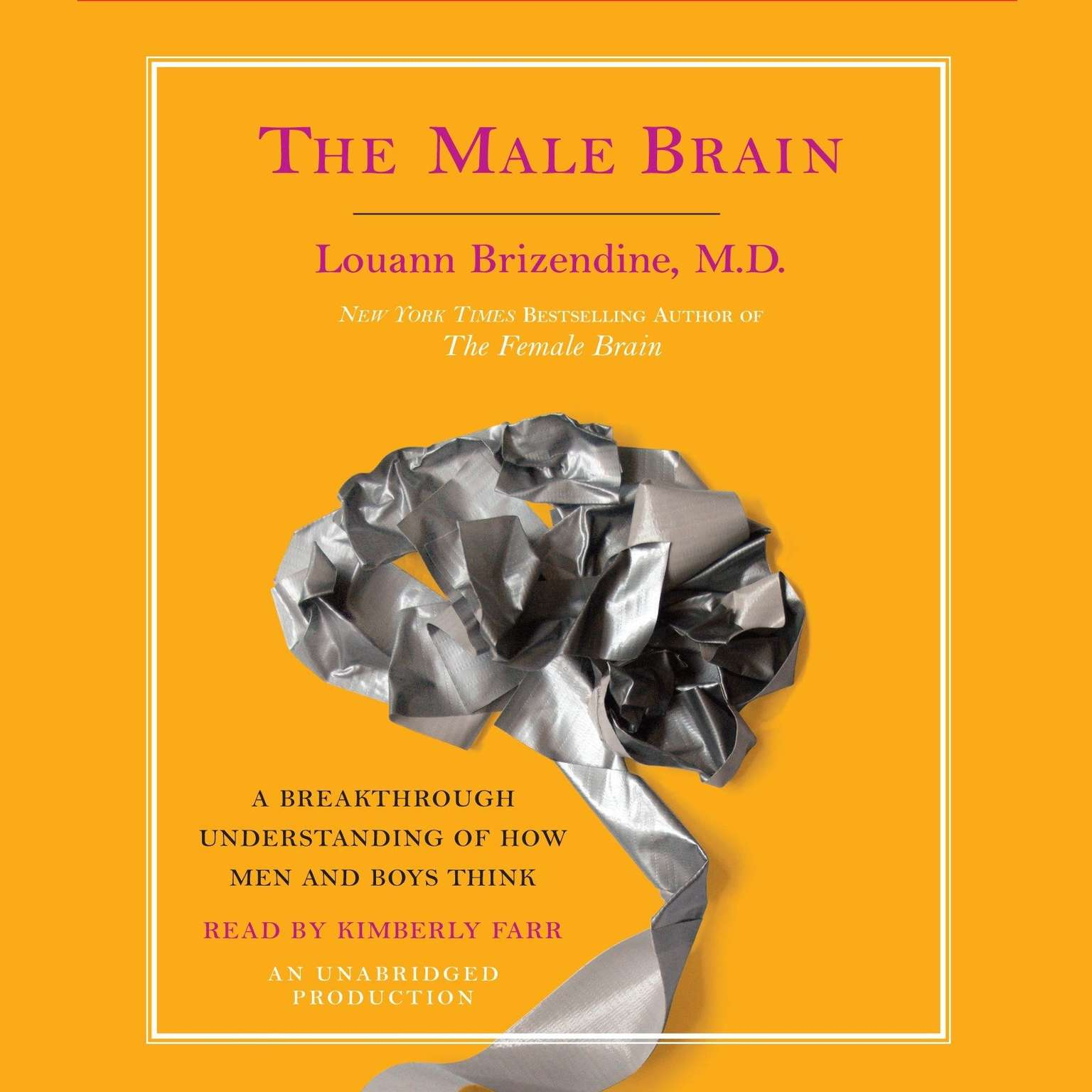 Printable The Male Brain: A Breakthrough Understanding of How Men and Boys Think Audiobook Cover Art