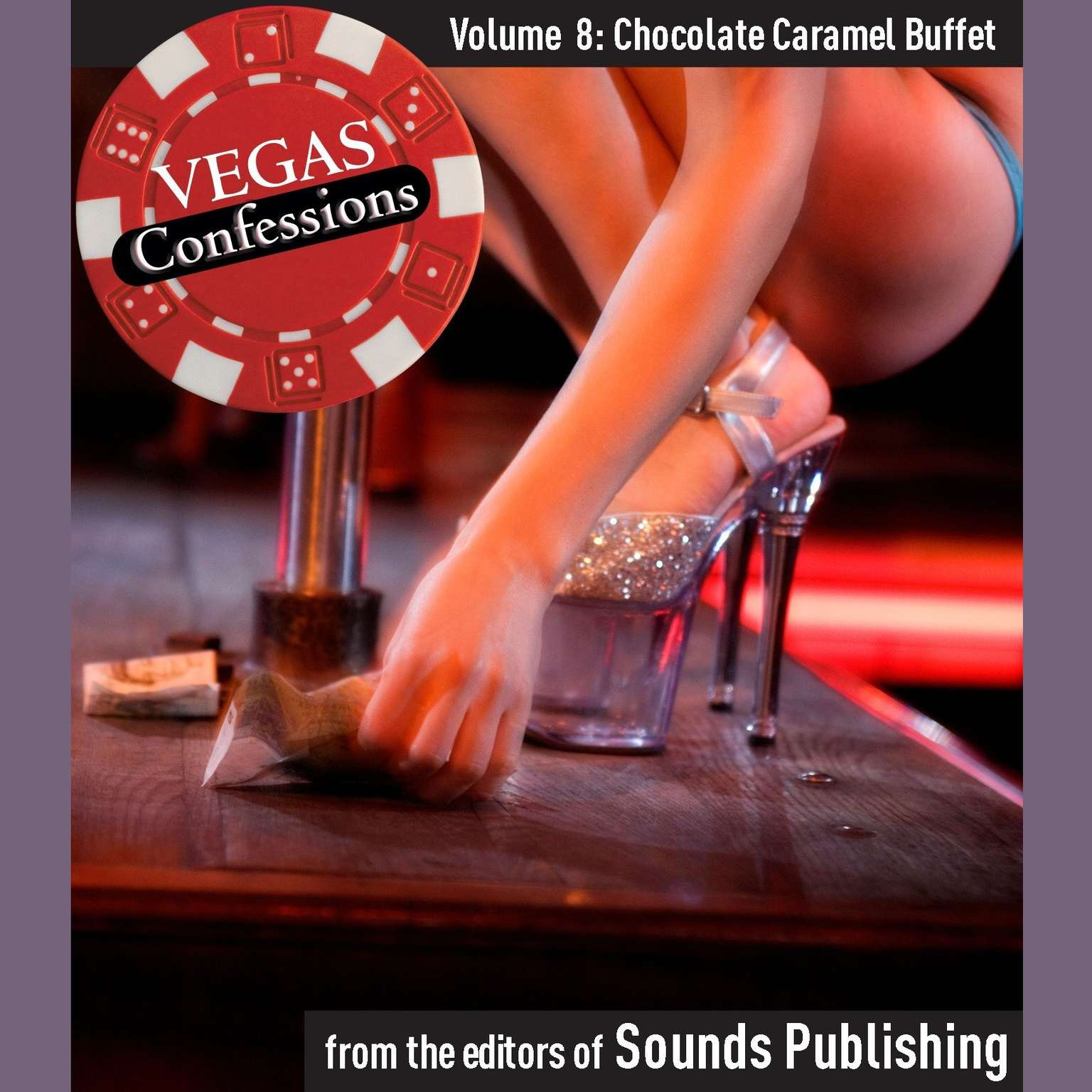 Printable Vegas Confessions 8: Chocolate Caramel Buffet Audiobook Cover Art