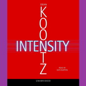 Intensity: A Novel, by Dean Koontz