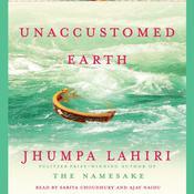 Unaccustomed Earth: Stories Audiobook, by Jhumpa Lahiri