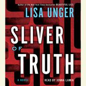 Sliver of Truth: A Novel, by Lisa Unger