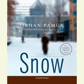 Snow: A Novel Audiobook, by Orhan Pamuk