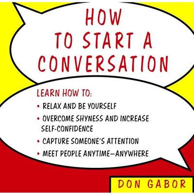 How to Start a Conversation Audiobook, by Don Gabor