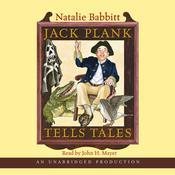 Jack Plank Tells Tales, by Natalie Babbitt