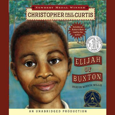 Elijah of Buxton Audiobook, by Christopher Paul Curtis