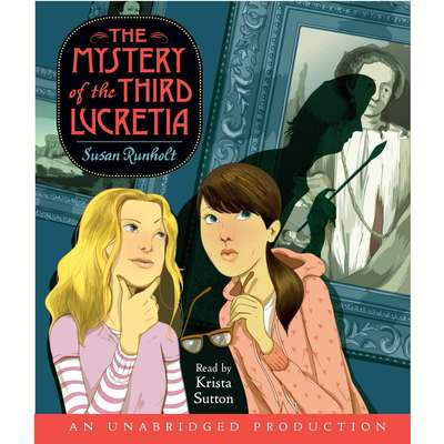 The Mystery of the Third Lucretia Audiobook, by Susan Runholt
