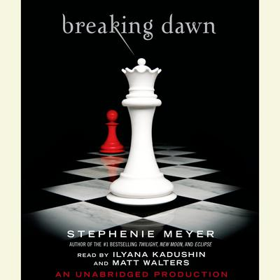 Breaking Dawn Audiobook, by