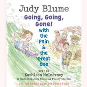 Going, Going, Gone! with the Pain and the Great One Audiobook, by Judy Blume