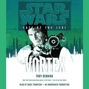 Vortex: Star Wars (Fate of the Jedi), by Troy Denning